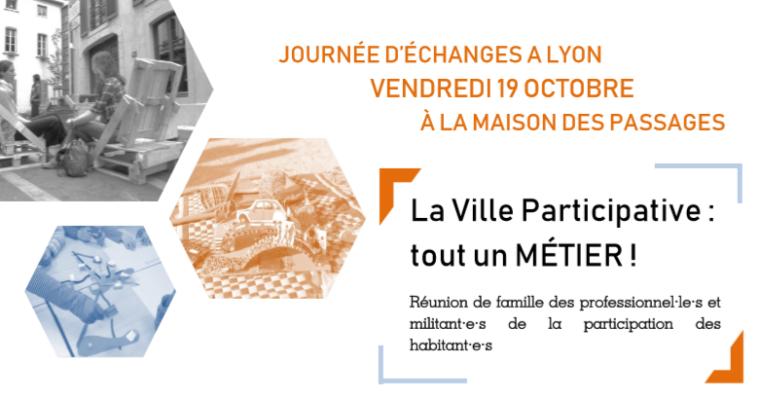 """Journée d'échanges """"La Ville Participative : tout un métier !"""""""